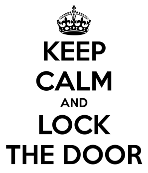 Dad always reminded me to lock the car door. The first ritual upon entering the car ! Photo source : www.keepcalm-o-matic.co.uk