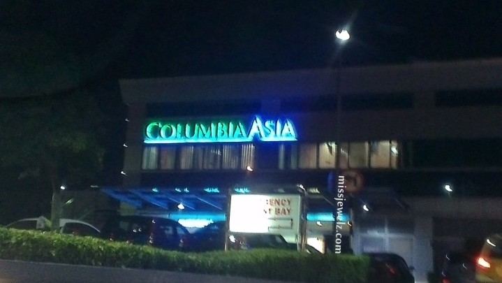 My first time at a Columbia Asia Hospital in Malaysia !